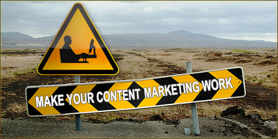 How to Make Your Content Marketing Work