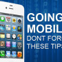 Website Going Mobile? Remember These 3 Simple Tips