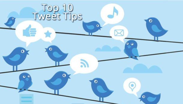 Top Ten Tweet Tips for Twitter
